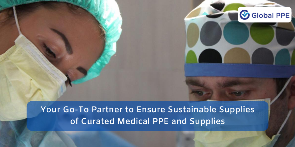 Global PPE – Your Go-to Partner of Curated Medical PPE and Supplies
